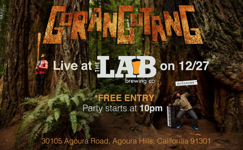Gorangutang @ The Lab Agoura Hills